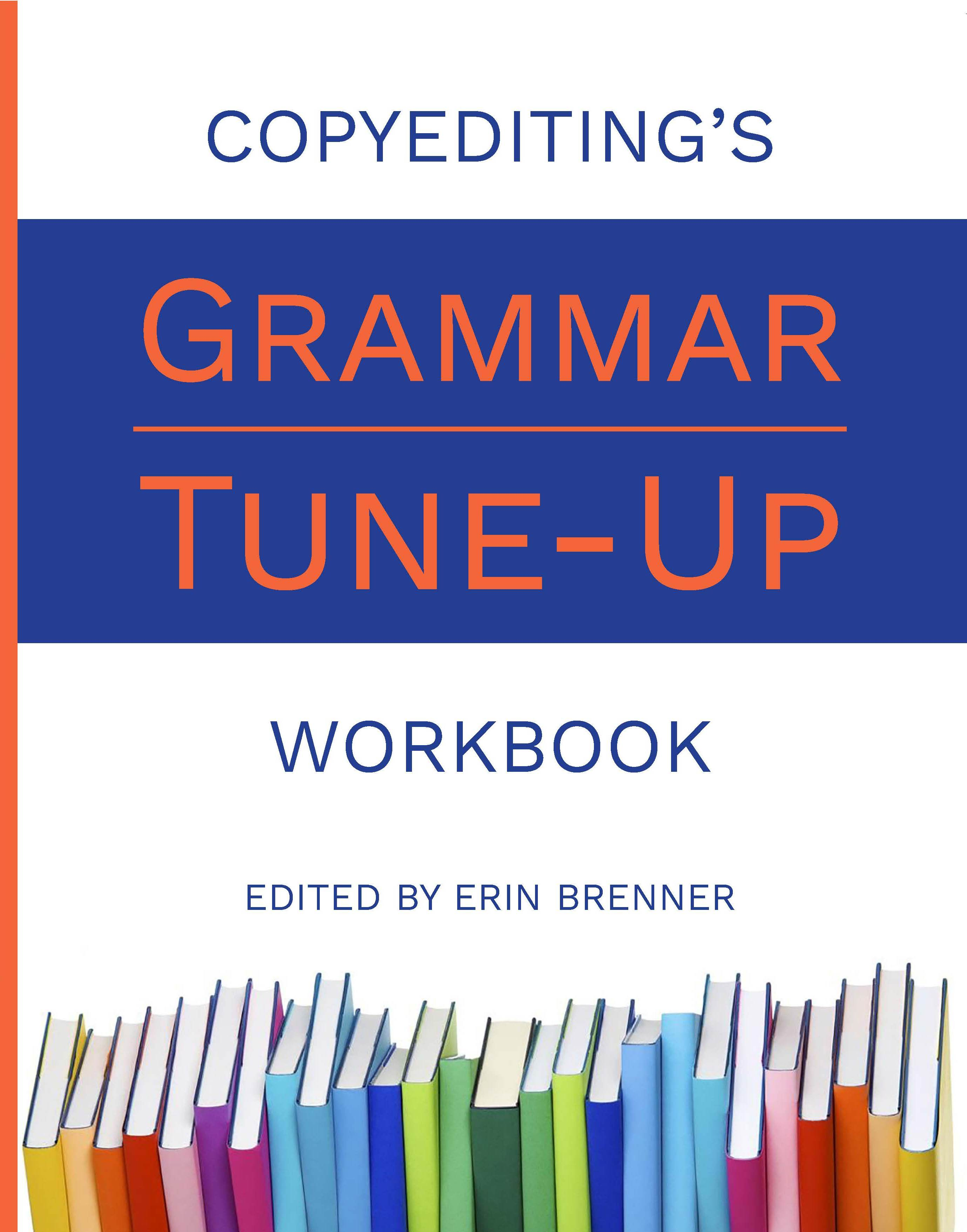 Copyediting's Grammar Tune-Up Workbook cover